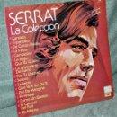 Discos de vinilo: JOAN MANUEL SERRAT - LA COLECCIÓN - LP VINILO 12'' - EDITADO EN MÉXICO - 16 TRACKS - EMI 1983. Lote 62700824