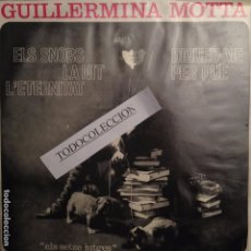 Discos de vinilo: GUILLERMINA MOTTA: ELS SNOBS/LA NIT/L'ETERNITAT/ DIGUEU-ME PER QUE - SG 1964 SETZE JUTGES EDIGSA. Lote 62658500