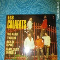Discos de vinilo: ELS CALAFATS, CON AUTOGRAFOS DE LOS CANTANTES.. Lote 62704056