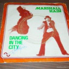 Discos de vinilo: MARSHALL HAIN DANCING IN THE CITY SINGLE VINILO POP ROCK SVG. Lote 62704200