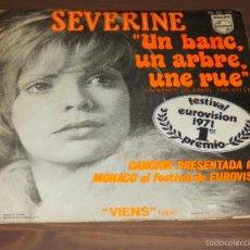 Discos de vinilo: SEVERINE UN BANC UN ARBRE UNE RUE BANCO UN ARBOL UNA CALLE EUROVISION 1971 SINGLE VINILO SVG. Lote 62705620