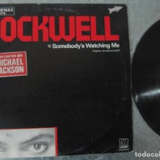 Discos de vinilo: VINILO SUPERSINGLE ROCKWELL – SOMEBODY'S WATCHING ME -1983 MICHAEL JACKSON COROS . Lote 62706300