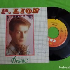 Discos de vinilo: DISCO SINGLE VINILO - P. LION - DREAM - CBS - 1984. Lote 62722600