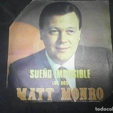 Discos de vinilo: MAT MONRO- SUEÑO IMPOSIBLE. Lote 62741028