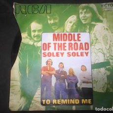 Discos de vinilo: MIDDLE OF THE ROAD - SOLEY SOLEY. Lote 62741172