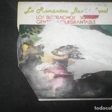Discos de vinilo: LA ROMANTICA BANDA TROPICALLOS BORRACHOS SOMOS UNA GENTE INQUEBRANTABLE. Lote 62741356