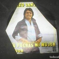 Discos de vinilo: LORENZO SANTAMARIASI TU FUERAS MI MUJER. Lote 62741400