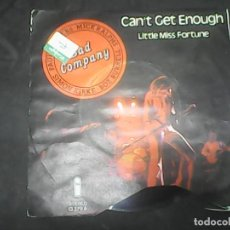Discos de vinilo: BAD COMPANY	- CAN´T GET ENOUGHT. Lote 62741640