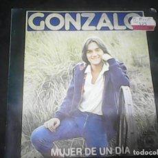Discos de vinilo: GONZALOMUJER DE UN DIA. Lote 62741888