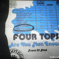 Discos de vinilo: FOUR TOPS	- ARE YOU MAN ENOUGH. Lote 62742004