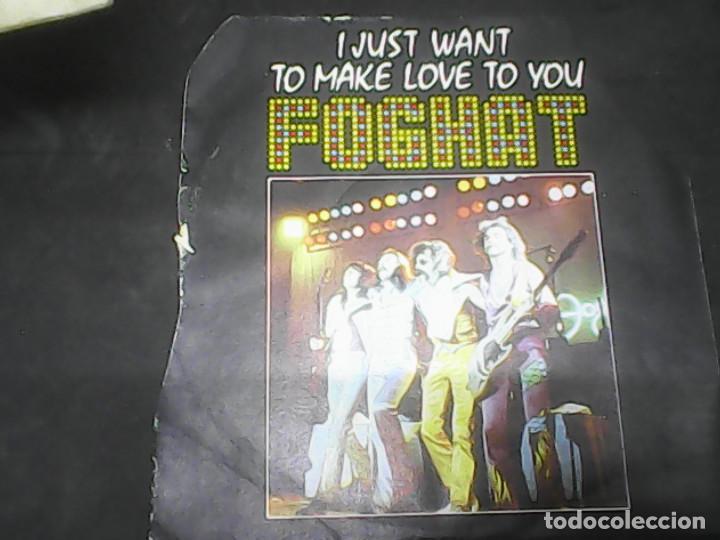 FOGHATI JUST WANT TO MAKELOVE TO YOU (Música - Discos - Singles Vinilo - Pop - Rock - Extranjero de los 70)