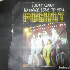 Discos de vinilo: FOGHAT	I JUST WANT TO MAKELOVE TO YOU. Lote 62742136