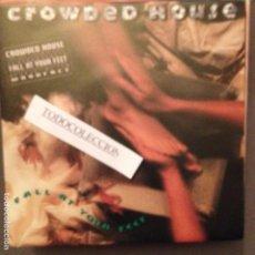 Discos de vinilo: CROWDED HOUSE: FALL AT YOUR FEET SG PROMO ED. ESPAÑA 1992, NEIL FINN. Lote 62746384