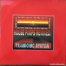 Discos de vinilo: TRANSONIC SYSTEM - LET THE SUN IN (HOUSE PIMPS REMIX) . MAXI SINGLE . 1994 ITALY. Lote 62762060