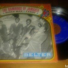 Discos de vinilo: THE BAMBOOS OF JAMAICA:REGEA MAN/CANDY (SG.1970.SPANISH EDITION.BELTER)¡¡¡¡MUY RARO!!!! . Lote 62774780