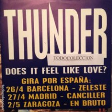 Discos de vinilo: THUNDER - DOES IT FEEL LIKE LOVE - GIRA POR ESPAÑA , ED. ESPAÑA PROMO EMI 1992. Lote 62799252