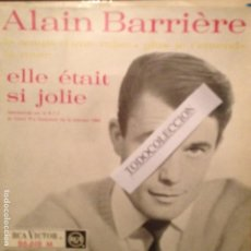 Discos de vinilo: ALAIN BARRIERE: ELLE ETAIT SI JOLIE,LE TEMPS D'UNE VALSE,LA ROUTE + 1 RCA ED.FRANCIA EUROVISION. Lote 62800340