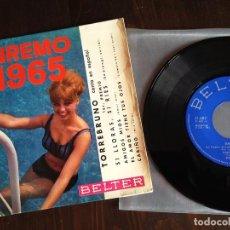 Discos de vinilo: TORREBRUNO, EP, SI LLORAS, SI RIES + 3 , AÑO 1965 BELTER. Lote 62817288