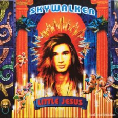 Discos de vinilo: SKYWALKER - LITTLE JESUS . MAXI SINGLE . 1995 GERMANY. Lote 62870016