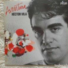 Discos de vinilo: HÈCTOR VILA - AVENTURA - PICAP 1986 - CONTIENE ENCARTE ORIGINAL - NUEVO. Lote 62900848