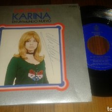 Discos de vinilo: KARINA:UN MUNDO NUEVO/QUISIERA TENER. (SG.EUROVISION 71). Lote 62912318