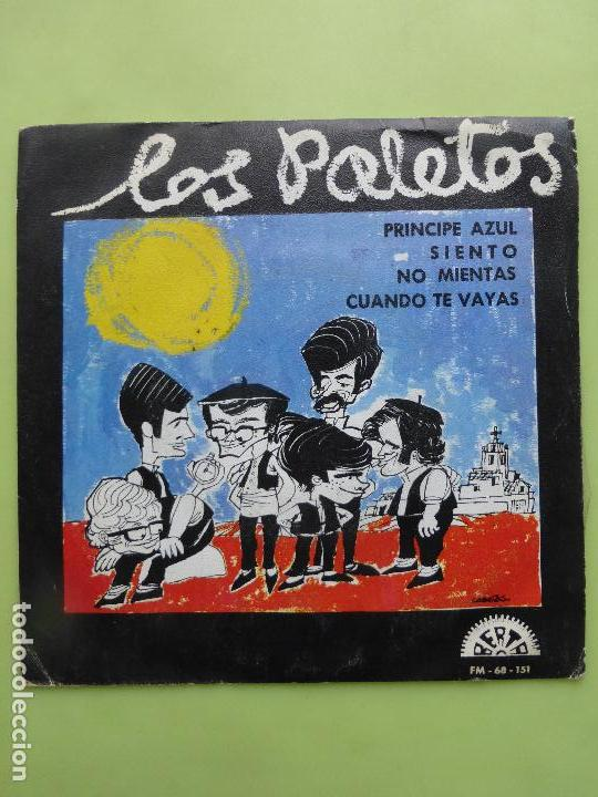 LOS PALETOS - EP BERTA 1969 - PRÍNCIPE AZUL/ SIENTO/ NO MIENTAS/CUANDO TE VAYAS - MUY RARO Y DIFÍCIL (Música - Discos - Singles Vinilo - Grupos Españoles 50 y 60)