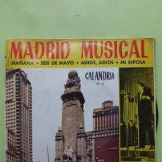 Discos de vinilo: ANTONIO LATORRE - MADRID MUSICAL (EP) 1966 - MAÑANA /SEIS DE MAYO/MI ESPOSA. Lote 62947928