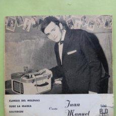 Discos de vinilo: JUAN MANUEL - CUMBIA DEL MELENAS / SUBE LA MAREA / SOLTERON / EL FLECHAZO - EP 1967 - MUY RARO. Lote 62949604