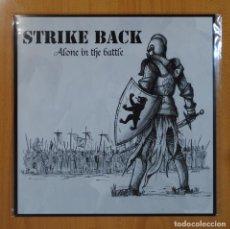 Discos de vinilo: STRIKE BACK - ALONE IN THE BATTLE - MAXI. Lote 62957727