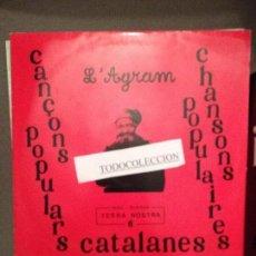 Discos de vinilo: L'AGRAM: CANÇONS POPULARS CATALANES - DISC TERRA NOSTRA 6 - NOVA CANÇÓ. Lote 62969436