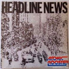 Discos de vinilo: ATOMIC ROOSTER, HEADLINE NEWS - CON DAVID GILMOUR, DE PINK FLOYD - LP ESPAÑA. Lote 62984620