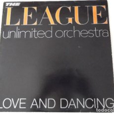 Dischi in vinile: THE LEAGUE UNLIMITED ORCHESTRA - LOVE AND DANCING. Lote 62987508