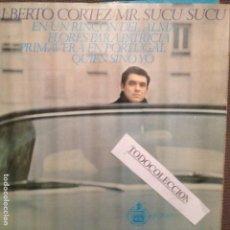 Discos de vinilo: ALBERTO CORTEZ: MR. SUCU-SUCU-EN UN RICÓN DEL ALMA-PRIMAVERA EN PORTUGAL + 2. Lote 63093600