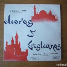 Discos de vinilo: MEGA RARE EP 1961 MOROS Y CRISTIANOS JOSE MARIA FERRERO MAESTRO RICARDO VIDAL. Lote 63093688