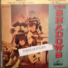Discos de vinilo: THE SHADOWS ?– GONZALES / FIND ME A GOLDEN STREET / THAT'S MY DESIRE / BIG BOY ED. ESPAÑA. Lote 63096348