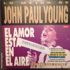 Discos de vinil: JOHN PAUL YOUNG: EL AMOR ESTA EN EL AIRE / YESTERDAY`S HERO 1993 PROMO DIVUCSA. Lote 63100372