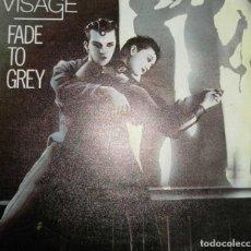 Discos de vinilo: VISAGE- FADE TO GREY. Lote 63133144