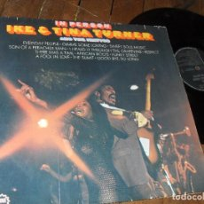 Discos de vinilo: IKE Y TINA TURNER AND THE IKETTES LP IN PERSON MADE IN GERMANY 1969. Lote 63158988