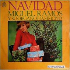 Discos de vinilo: MIGUEL RAMOS – NAVIDAD CON MIGUEL RAMOS Y SU ÓRGANO HAMMOND - LP SPAIN 1967 - HISPAVOX. Lote 63165752