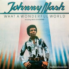 Discos de vinilo: JOHNNY NASH-WHAT A WONDERFULL WORLD. Lote 63258872