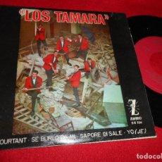 Disques de vinyle: LOS TAMARA ET POURTANT/SE BURLO DE MI/SAPORE DI SALE/YO (JE) EP 1964 ZAFIRO. Lote 63260028