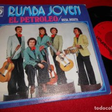 Discos de vinilo: RUMBA JOVEN EL PETROLEO/ROSA ROSITA 7 SINGLE 1974 DISCOPHON RUMBAS. Lote 63260172