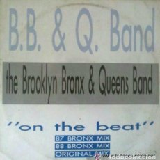 THE BROOKLYN, BRONX & QUEENS BAND, ON THE BEAT 87 BRONX, MIX, MAXI-SINGLE SPAIN 1988