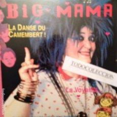 Discos de vinilo: BIG MAMA: LA DANSE DU CAMEMBERT/ LA VOYANTE ED. FRANCIA CON HOJA PROMO, MUY RARO. Lote 63285808