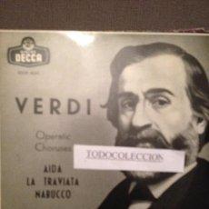 Discos de vinilo: STA.CECILIA COROS Y ORQUESTA, VERDI AIDA TRAVIATA NABUCCO, ALBERTO EREDE EP DECCA. Lote 63293660