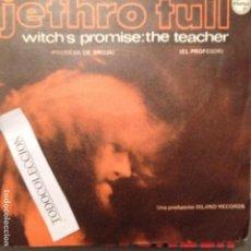 Discos de vinilo: JETHRO TULL: THE WITCH'S PROMISE / TEACHER SG ED. ESPAÑA 1970 MONO. Lote 63299244
