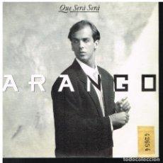 Disques de vinyle: ARANGO - QUE SERÁ SERÁ - SINGLE 1989 - PROMO. Lote 63316312