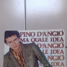 Discos de vinilo: SINGLE PINO D'ANGIO - MA QUALE IDEA Y ME NE FREGO DI TE VINILO. Lote 63334592