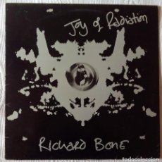 Discos de vinilo: RICHARD BONE, JOY OF RADIATION (CBS) MAXI SINGLE PROMOCIONAL ESPAÑA. Lote 63340464