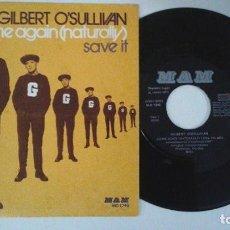 Discos de vinilo: GILBERT O'SULLIVAN - ALONE AGAIN (NATURALLY) / SAVE IT - MAM - 1972. Lote 63341168